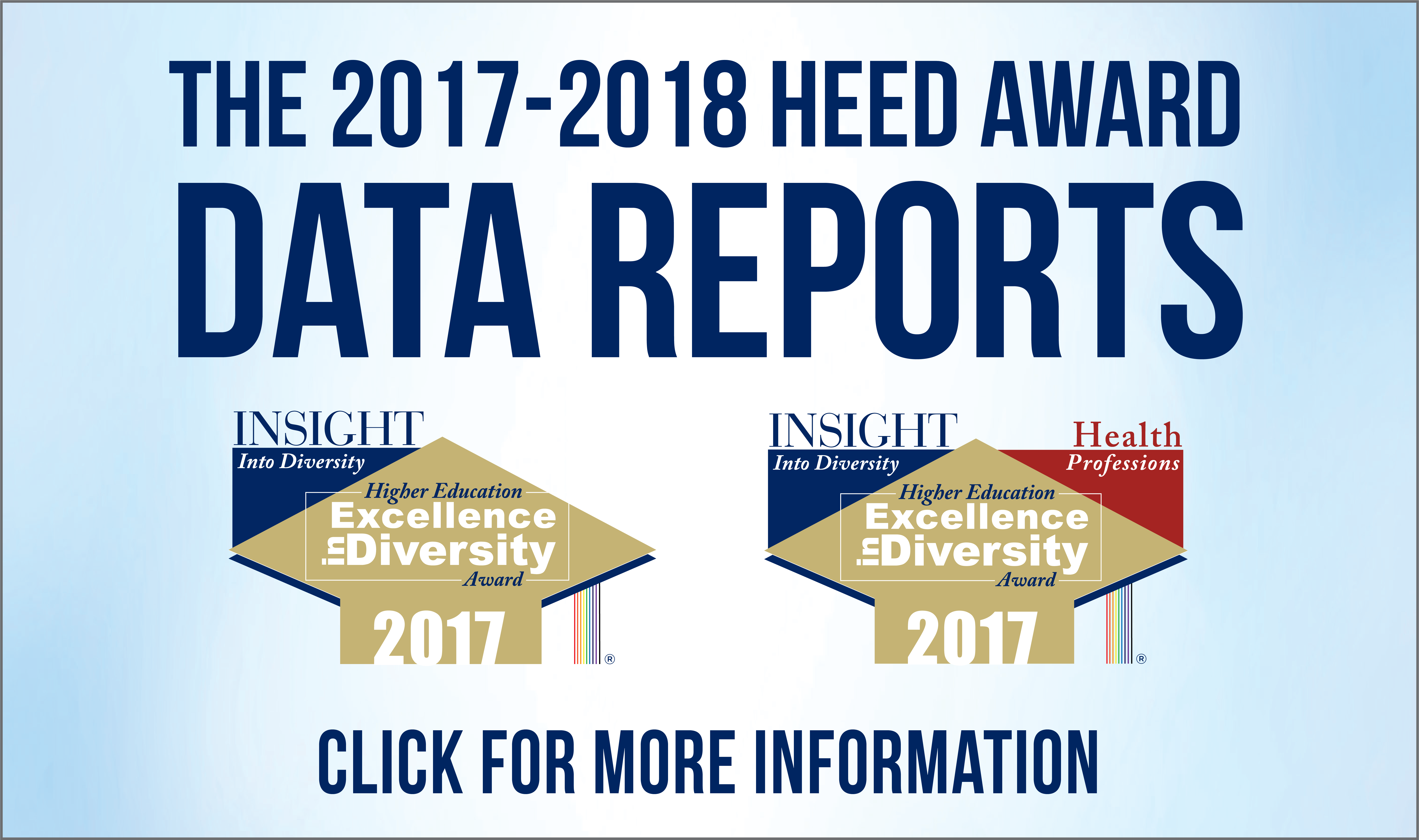 HEED Award Data Reports - Higher Education Excellence In Diversity - Insight Into Diversity